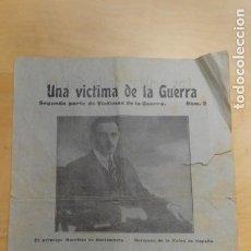 Documentos antiguos: ANTIGUO PAPEL UNA VICTIMA DE LA GUERRA . NNUMERO 2 SEGUNDA PARTE. Lote 247080065