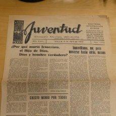 Documentos antiguos: ANTIGUA REVISTA JUVENTUD . SEMANARIO NACIONAL SINDICALISTA . AÑO XXVI NUM. 1312. Lote 247080870