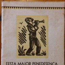 Documents Anciens: FESTA MAJOR PENEDESENCA. POBLE ESPANYOL DE MONTJUÏC, 1935. PROGRAMACIÓN Y NUMEROSOS ANUNCIOS. Lote 247434045