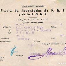 Documentos antiguos: RECIBO DEL FRENTE DE JUVENTUDES DE FALANGE ESPAÑOLA, CUOTA PROTECTORA. BARCELONA AÑO 1948. Lote 247972125