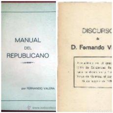 Documentos antiguos: 2 LIBRITOS MANUAL DEL REPUBLICANO Y DISCURSO DE FERNANDO VALERA 1930. Lote 252782090