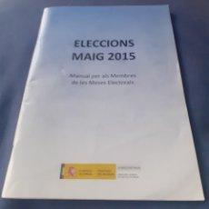 Documentos antiguos: MANUAL PARA MIEMBROS DE MESA ELECTORAL. Lote 254537425