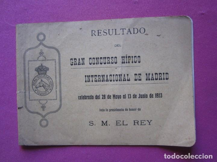 Documentos antiguos: CONCURSO HIPICO INTERNACIONAL DE MADRID PRESIDENTE DE HONOR S. M. EL REY 1913 C5 - Foto 3 - 254620535