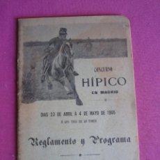 Documentos antiguos: CONCURSO HIPICO EN MADRID REGLAMENTO Y PROGRAMA AÑO 1905 C5. Lote 254621865