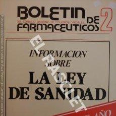 Documentos antiguos: BOLETIN DE FAR,ACEUTICOS - Nº 2 - FEBRERO DE 1984. Lote 254757040