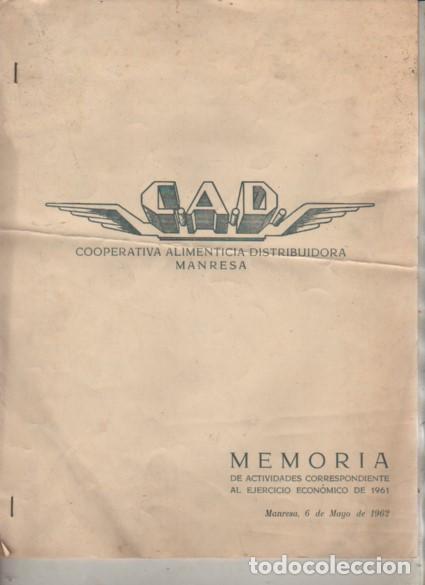 DOCUMENTO MEMORIA DE CAD COOPERATIVA ALIMENTARIA DRISTR. DE MANRESA MAYO 1962 CORRESP. 1961 (Coleccionismo - Documentos - Otros documentos)
