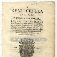 Documents Anciens: [CEDULA REAL. NO DAR PASAPORTES A LOS GITANOS. 1783] CARLOS III.. Lote 261203125