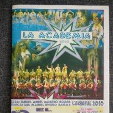 Documentos antiguos: LIBRETO LA ACADEMIA - PREMIO CAJONAZO 2010 / CARNAVAL CADIZ. Lote 262386955