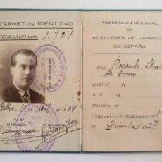 Documentos antiguos: FARMACIA - CARNET DE IDENTIDAD FEDERACIÓN NACIONAL DE AUXILIARES DE FARMACIA - P51821. Lote 264551829