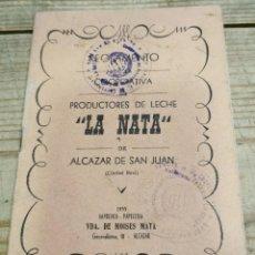 Documentos antigos: ALCAZAR DE SAN JUAN, 1955, REGLAMENTO COOPERATIVA LA NATA, 19 PAGINAS. Lote 266480908