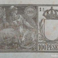 Documentos antiguos: PAPEL SELLADO DE 1900 100 PESETAS 1RA CLASE Y SELLO DE LA FÁBRICA NACIONAL DE LA MONEDA Y TIMBRE. Lote 267467634