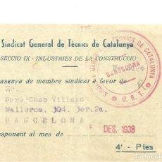 Documentos antiguos: C3.-GUERRA CIVIL-U.G.T.-SINDICAT GENERAL DE TECNICS DE CATALUNYA-CONTRASENYA-SALVOCONDUCTO. Lote 268407039