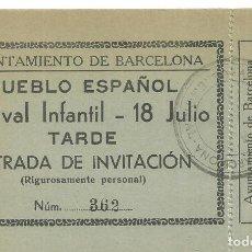 Documentos antiguos: C3.- POBLE SEC-MONTJUIC-PUEBLO ESPAÑOL FESTIVAL INFANTIL 18 DE JULIO DE 1940-INVITACION AYUNTAMIENTO. Lote 268410079