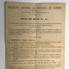 Documentos antiguos: SOCIEDAD GENERAL DE AUTORES. SECCIÓN DE VARIEDADES. ESPECTÁCULO ONDAS SELECTAS (A.1944). Lote 269004094