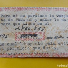 Documentos antiguos: ANTIGUA TARJETA DE FUMADOR. 1942 TARRAGONA?. Lote 271698158