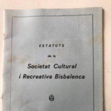 Documentos antiguos: ESTATUTS DE LA SOCIETAT CULTURAL I RECREATIVA. LA BISBAL DEL PENEDÈS.. Lote 272566393