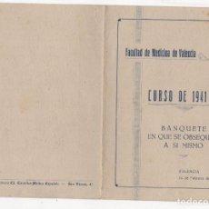 Documentos antigos: MENU BANQUETE FACULTAD MEDICINA VALENCIA. CURSO 1941-42. Lote 274699313