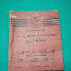 Documentos antiguos: LIBRO DE VUELOS DEL AVIADOR ... MINISTERIO DEL AIRE. DIRECCION GENERAL DE AVIACION CIVIL.. Lote 275234893