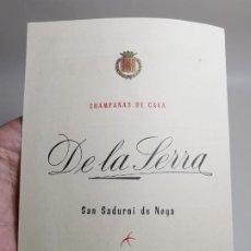 Documentos antiguos: CHAMPAÑAS DE CAVA DE LA SERRA.CATALOGO TARIFAS 1957 SANT SADURNI DE NOYA. Lote 276260073