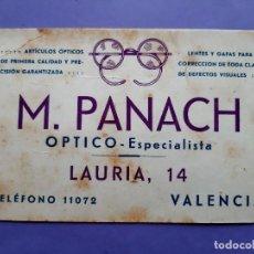 Documentos antiguos: ANTIGUA TARJETA PUBLICITARIA GRANDE M. PANACH OPTICO LENTES GAFAS LAURIA 14 VALENCIA. Lote 276268428