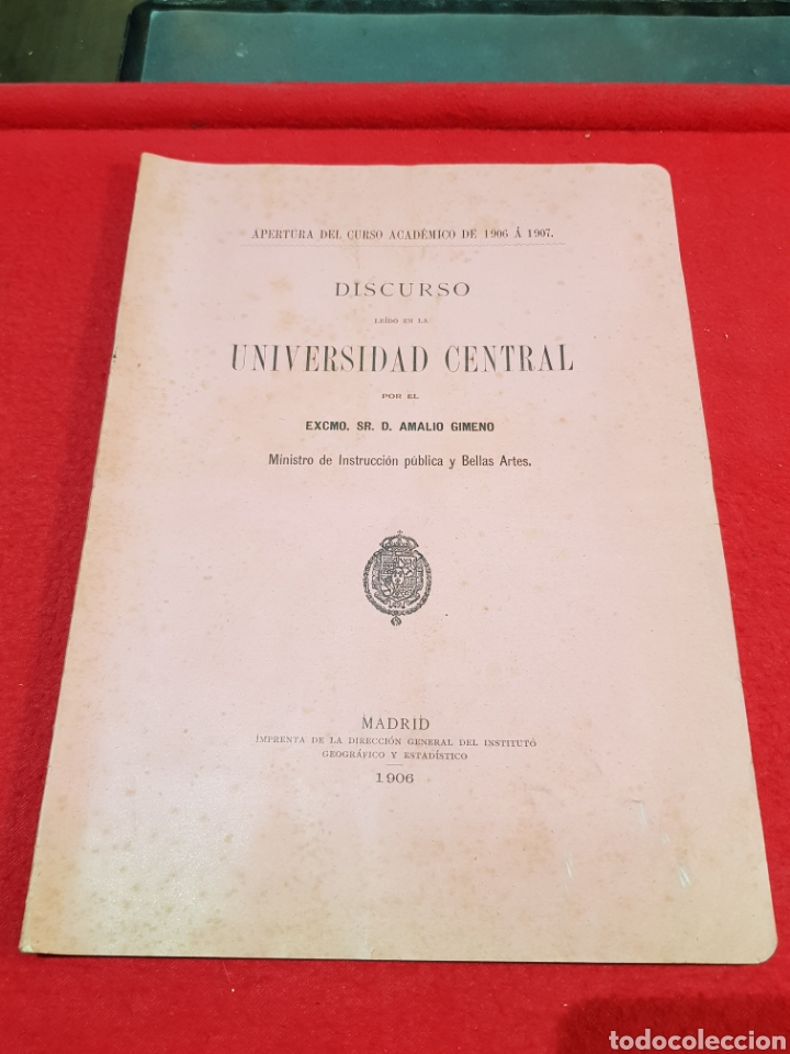 DISCURSO UNIVERSIDAD CENTRAL MADRID 1906 AMALIO GIMENO AÑO 1906 A 1907 (Coleccionismo - Documentos - Otros documentos)