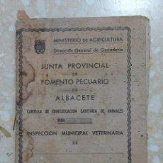Documentos antiguos: CARTILLA IDENTIFICACION SANITARIA DE ANIMALES. FOMENTO PECUARIO DE ALBACETE. YESTE. AÑOS 50. W. Lote 277163608