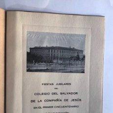 Documents Anciens: ZARAGOZA 1922 / FIESTAS JUBILARES ( 50 ANIVERSARIO ) COLEGIO DEL SALVADOR / COMPAÑIA DE JESUS /. Lote 277217343