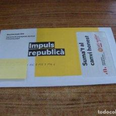 Documentos antiguos: SOBRE CERRADO CAMPAÑA ELECTORAL ESQUERRA REPUBLICANA. Lote 277230038
