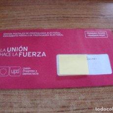 Documentos antiguos: SOBRE CERRADO CAMPAÑA ELECTORAL UPD UNION PROGRESO Y DEMOCRACIA. Lote 277230118