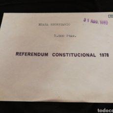 Documentos antiguos: SOBRE REFERENDUM CONSTITUCIONAL 1978.. Lote 278278248