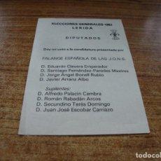 Documentos antiguos: PAPELETA ELECCIONES GENERALES 1982 DIPUTADOS LERIDA FALANGE ESPAÑOLA DE LAS JONS. Lote 278920188