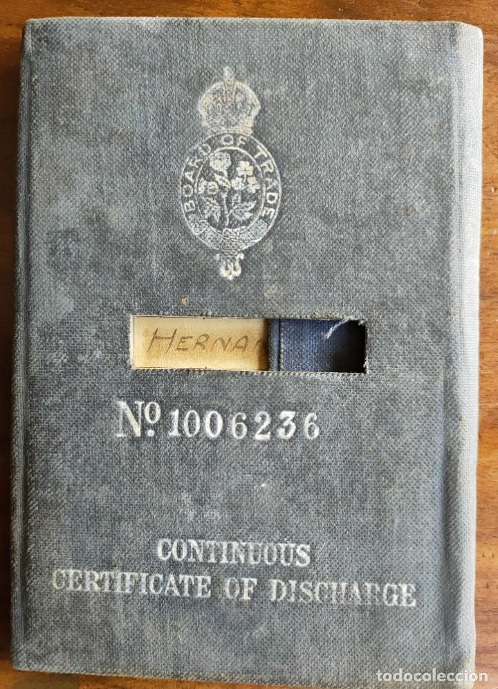 LIBRO DE REGISTRO OFICIAL DE MARINERO ESPAÑOL. CERTIFICADO DE DESCARGA. MARINA. INGLATERRA. AÑOS 20. (Coleccionismo - Documentos - Otros documentos)