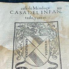 Documentos antiguos: 1600. HERÁLDICA-GENEALOGÍA. HISTORIA CASA DE MENDOZA, CASA DEL INFANTADO Y OTRAS ESCUDO XILOGRÁFICO. Lote 283972568