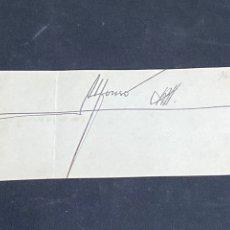 Documentos antigos: PAPEL CON LA FIRMA MANUSCRITA DE ALFONSO XIII.. Lote 284772728