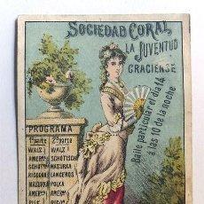 Documentos antiguos: GRACIA AÑO 1881 / PROGRAMA BAILE / SOCIEDAD CORAL LA JUVENTUD GRACIENSE / LIT. GASPAR CARNUDA. Lote 287894308