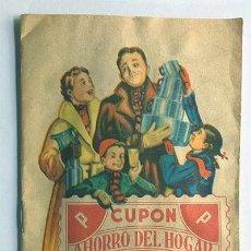 Documentos antiguos: CARTILLA COMPLETA / CUPON AHORRO DEL HOGAR / CUPONES DE 5 Y 10 / BADALONA / BARCELONA. Lote 288027913
