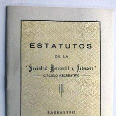 Documentos antiguos: ESTATUTOS / SOCIEDAD MERCANTIL Y ARTESANA / BARBASTRO AÑO 1965 / HUESCA. Lote 288037408