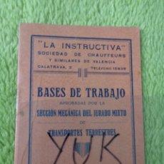 Documentos antiguos: BASES DE TRABAJO DE TRABAJADORES DE TRANSPORTES TERRESTRES 1932 - LA INSTRUCTIVA. Lote 289478218