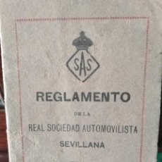 Documentos antiguos: EXCEPCIONAL REGLAMENTO REAL SOCIEDAD AUTOMOVILISTICA SEVILLANA - SAS -SEVILLA 1920. Lote 289484418