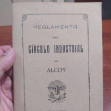 Documentos antiguos: CIRCULO INDUSTRIAL ALCOY , REGLAMENTO 1941.. Lote 289499913