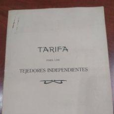 Documentos antiguos: TARIFA TEJEDORES INDEPENDIENTES REAL FÁBRICA DE PAÑOS Y SOCIEDAD PRIMITIVA ALCOY 1919.. Lote 289500438