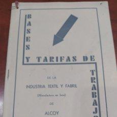 Documentos antiguos: BASES Y TARIFAS DE TRABAJO , INDUSTRIA TEXTIL Y FABRIL ALCOY 1931 REPÚBLICA ESPAÑOLA.. Lote 289501083