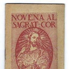 Documentos antigos: NOVENA AL SAGRAT COR DE JESUS. SANT ALFONS M.ª DE LIGUORI. FOMENT DE PIETAT. BARCELONA- 1934. Lote 291479758