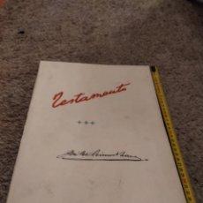 Documentos antiguos: JOSE ANTONIO PRIMO DE RIVERA Y SÁENZ DE HEREDIA , FASCIMIL ,DEL TESTAMENTO ,1936, VER DESCRIPCIÓN. Lote 293956938