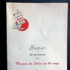 Documentos antiguos: SALOU AÑO 1974 / SOPAR DE GERMANOR DELS PIONERS DE SALOU FA 60 ANYS / TARRAGONA. Lote 294886573