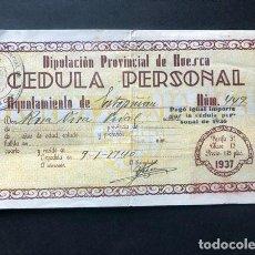 Documentos antiguos: GUERRA CIVIL / HUESCA AÑO 1937 / CÉDULA PERSONAL DE IDENTIDAD. Lote 294924858