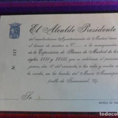 Documentos antiguos: INVITACIÓN DEL ALCALDE PRESIDENTE A LA EXPOSICIÓN DE PLANOS DE MADRID LOS SIGLOS XVII Y XVIII. 1960.. Lote 296575358