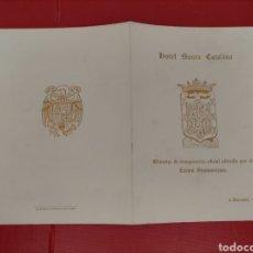 Documentos antiguos: MENÚ HOTEL SANTA CATALINA 1952 INAUGURACIÓN MENÚ OFRECIDO POR ÉL AYUNTAMIENTO. Lote 296811853