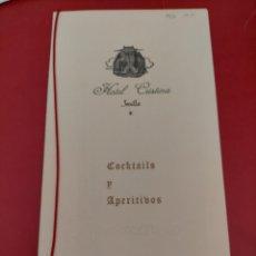 Documentos antiguos: MENÚ CARTA DE VINOS Y LICORES GUÍA APERITIVOS HOTEL CRISTINA SEVILLA 1970. Lote 296814518