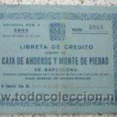 Documentos bancarios: LIBRETA DE CREDITO CAJA AHORROS Y MONTE DE PIEDAD. 1965. Lote 4749572